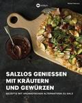 Coverfoto: Salzlos genießen mit Kräutern und Gewürzen